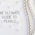 The Ultimate Guide to Pearls
